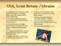 USA, Great Britain / Ukraine The programmer in the elementary school includes...