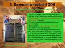 3. Документи прийняті ООН Декларація прав людини 1948 р. Декларація про принц...