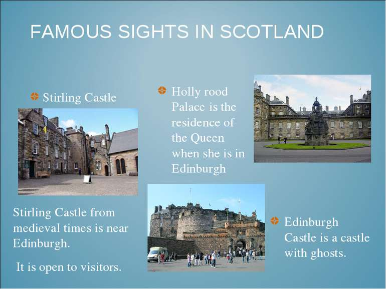 FAMOUS SIGHTS IN SCOTLAND Stirling Castle from medieval times is near Edinbur...