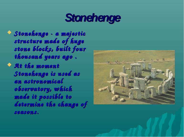 Stonehenge Stonehenge - a majestic structure made of huge stone blocks, built...
