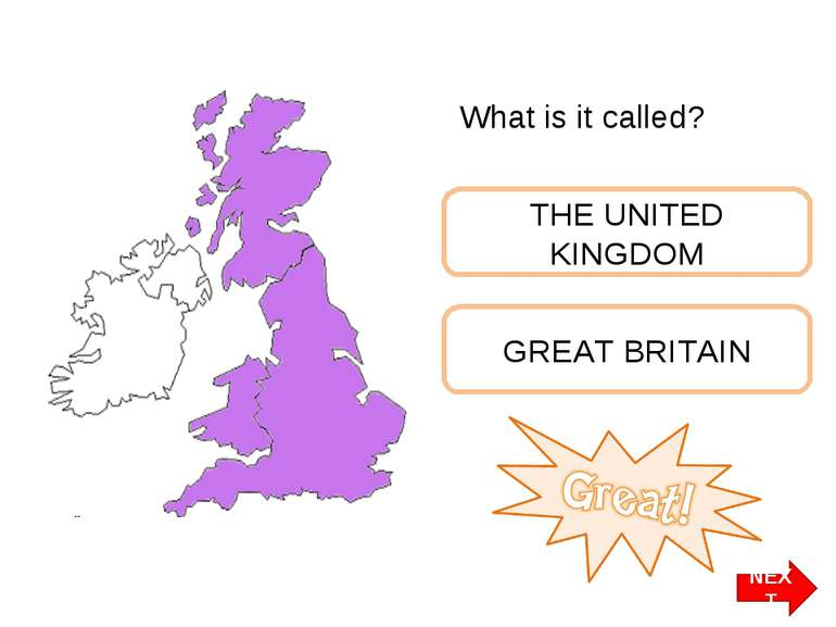 What is it called? THE UNITED KINGDOM GREAT BRITAIN NEXT