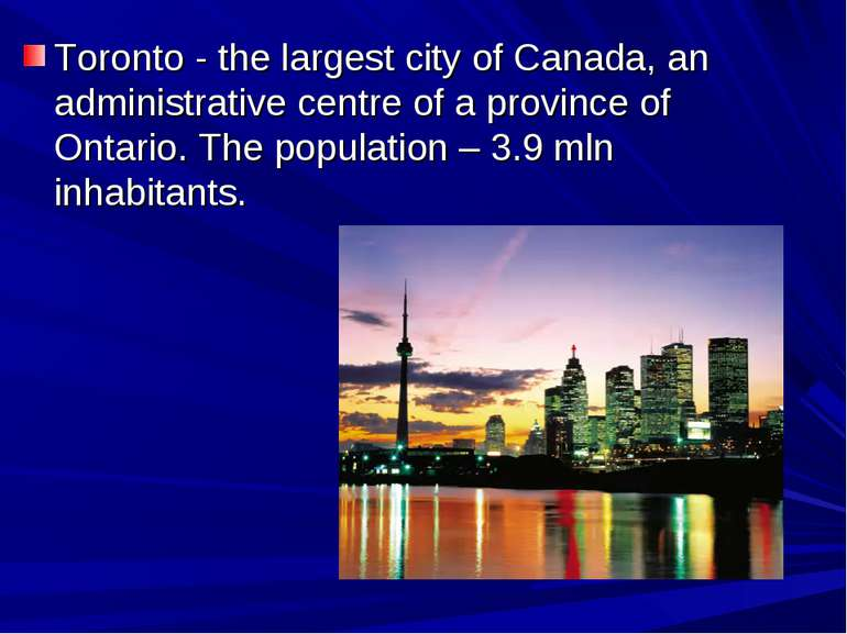 Тoronto - the largest city of Canada, an administrative centre of a province ...