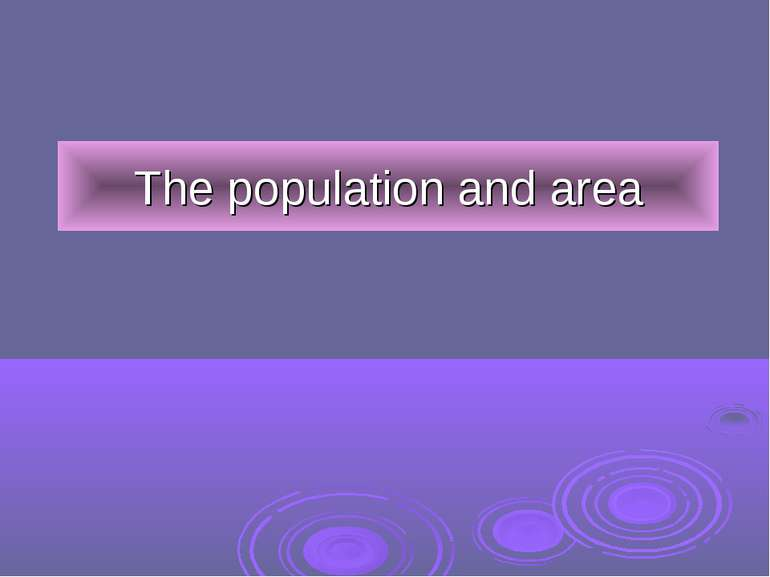 The population and area