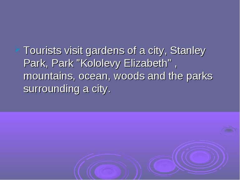 """Tourists visit gardens of a city, Stanley Park, Park """"Kololevy Elizabeth"""" , m..."""