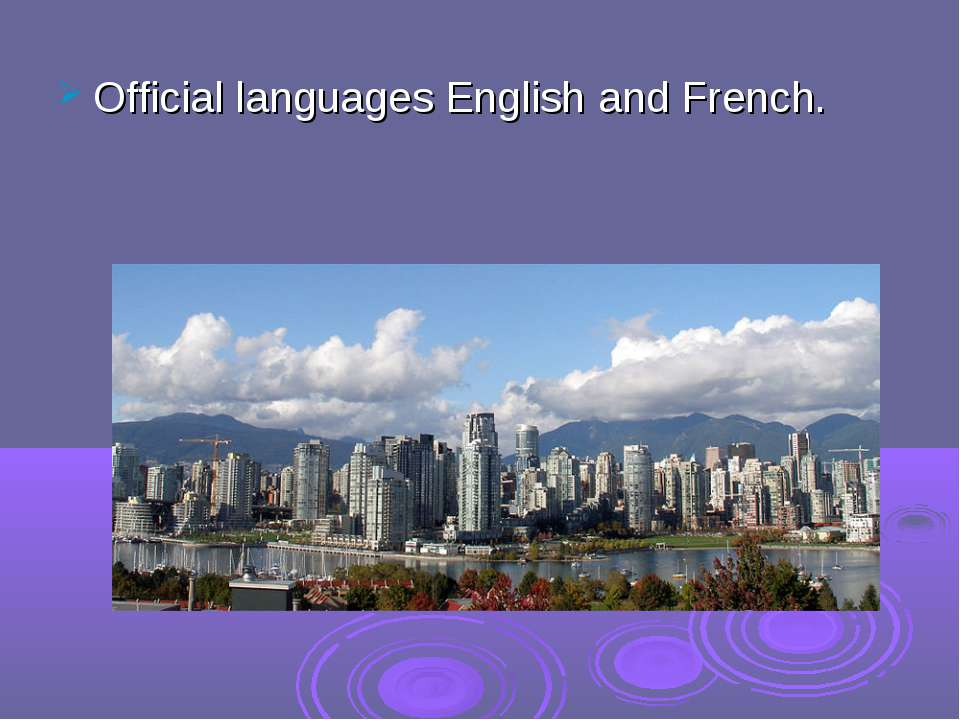 Official languages English and French.