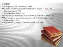 Твори: Контрабас(Der Kontrabass), 1980 Запахи, або Історія одного вбивці(Da...