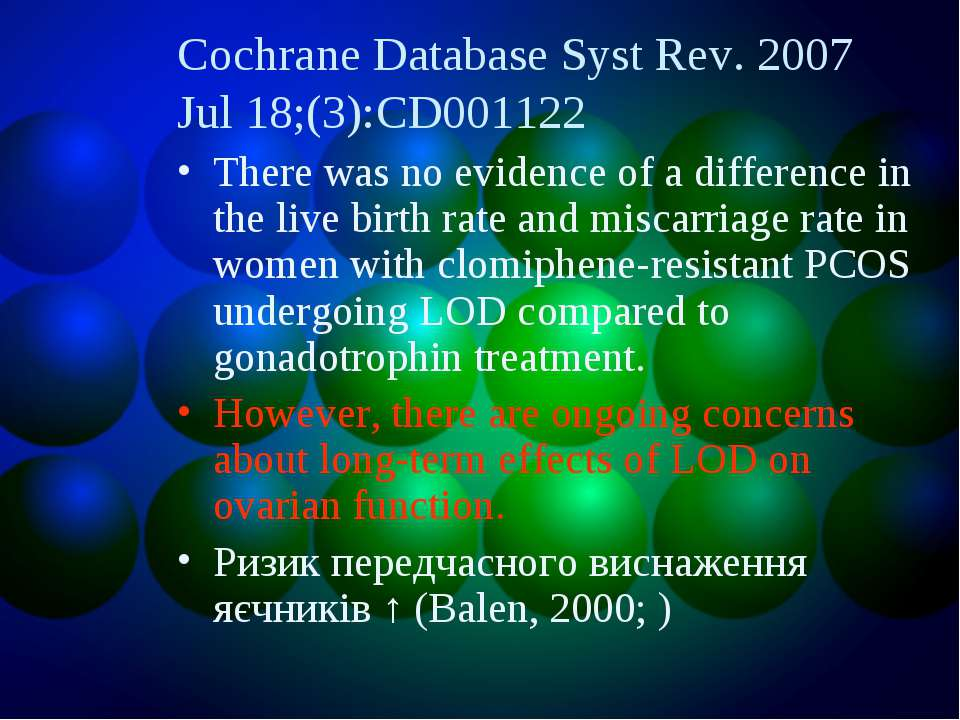 Cochrane Database Syst Rev. 2007 Jul 18;(3):CD001122 There was no evidence of...
