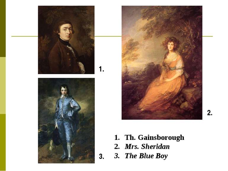 1. 3. 2. Th. Gainsborough Mrs. Sheridan The Blue Boy