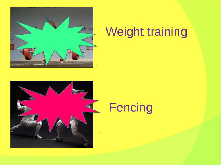 Weight training Fencing