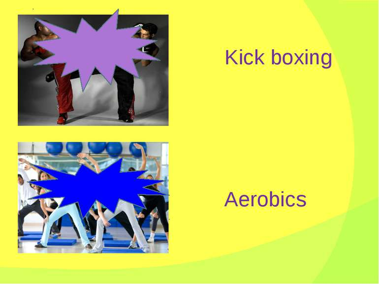 Kick boxing Aerobics