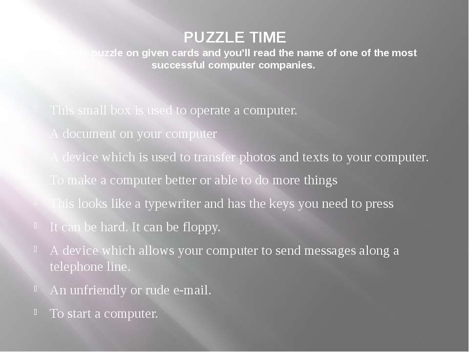 PUZZLE TIME Do this puzzle on given cards and you'll read the name of one of ...