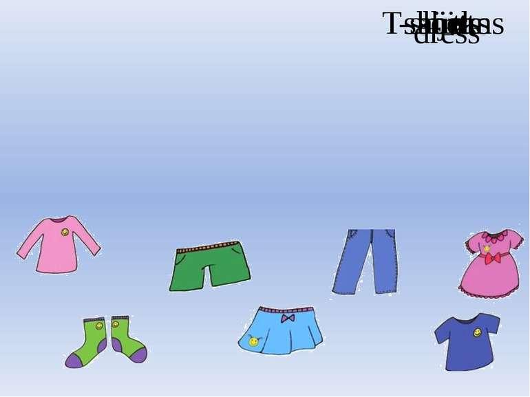 jeans dress socks shirt shorts skirt T-shirt