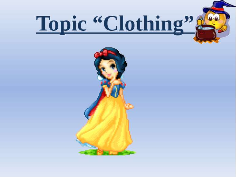 "Topic ""Clothing"""