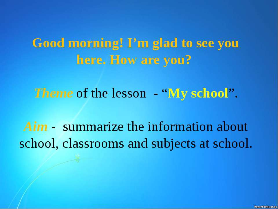 "Good morning! I'm glad to see you here. How are you? Theme of the lesson - ""M..."