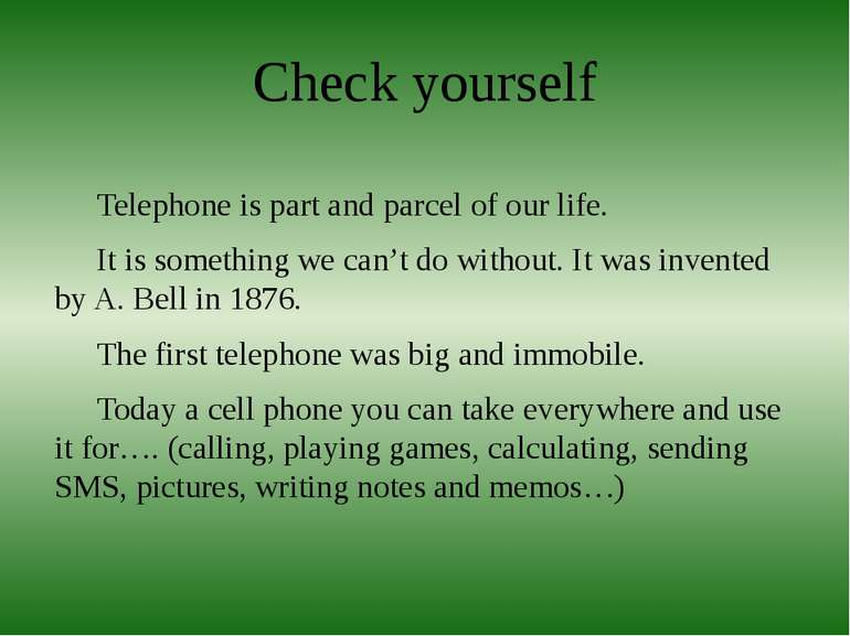 Check yourself Telephone is part and parcel of our life. It is something we c...