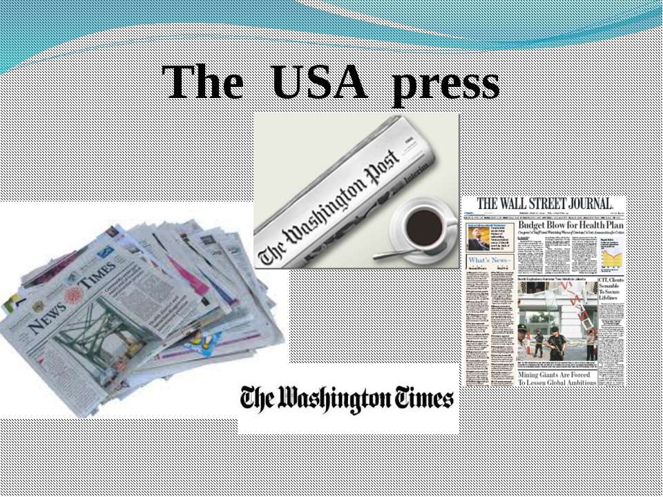 The USA press