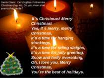 It`s Christmas! Merry Christmas! Yes, it`s merry, merry Christmas, It`s a tim...