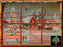 СHRISTMAS CAROLS I heard the bells on Christmas day Their old familiar carols...