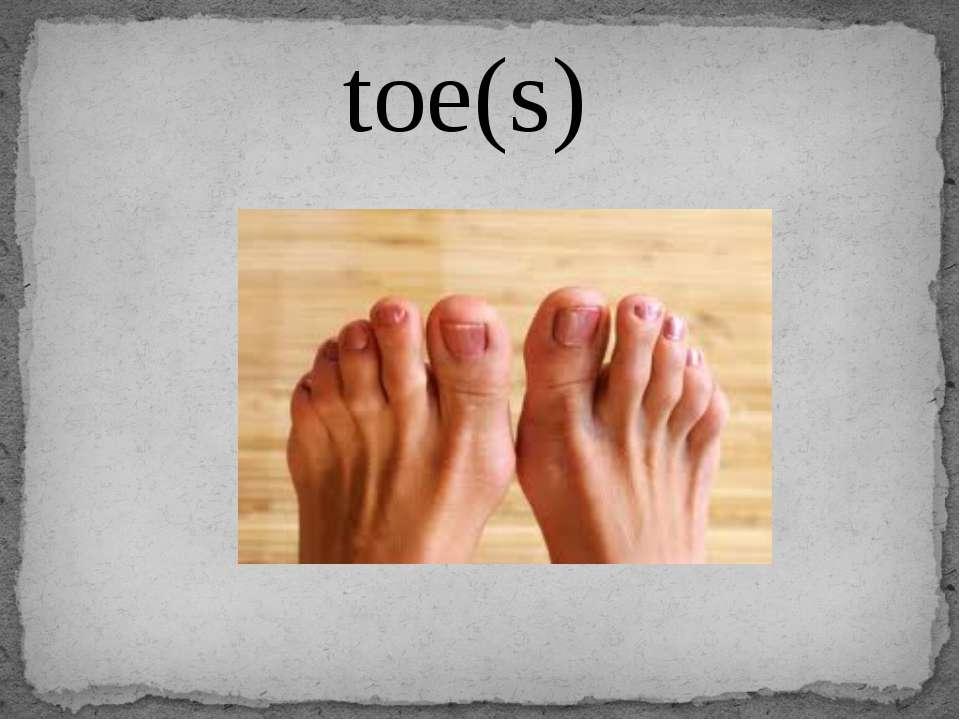 toe(s)