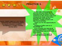 PRACTICE 3. In this task a description of services and quo tation for the int...
