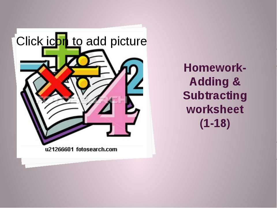 Homework-Adding & Subtracting worksheet (1-18)