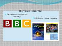 Внутрішні ініціативи: Be the Best Communicator campaign LvivSyanka – Local ma...