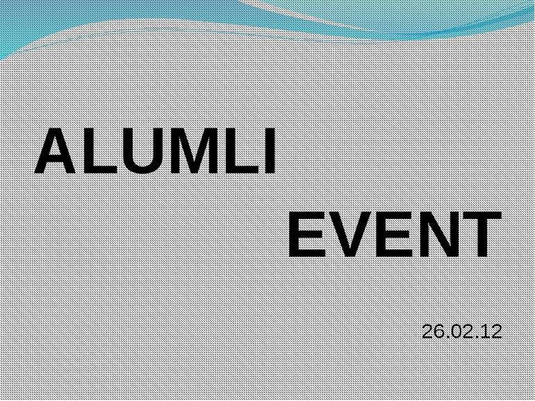 ALUMLI EVENT 26.02.12