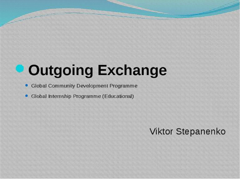 Outgoing Exchange Global Community Development Programme Global Internship Pr...