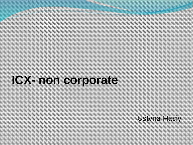ICX- non corporate Ustyna Hasiy