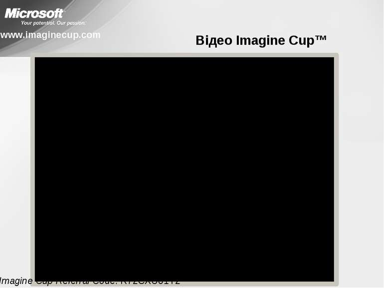 Відео Imagine Cup™ www.imaginecup.com Imagine Cup Referral Code: R72CXU61Y2
