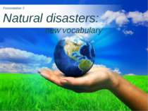 Natural disasters: new vocabulary