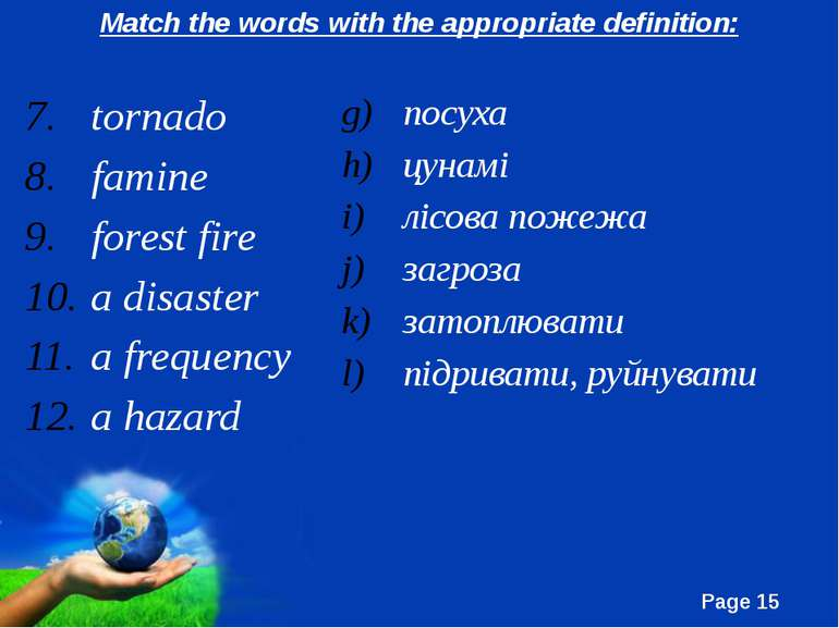 tornado famine forest fire a disaster a frequency a hazard посуха цунамі лісо...