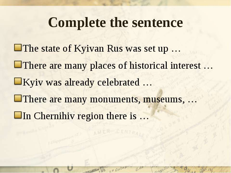 Complete the sentence The state of Kyivan Rus was set up … There are many pla...