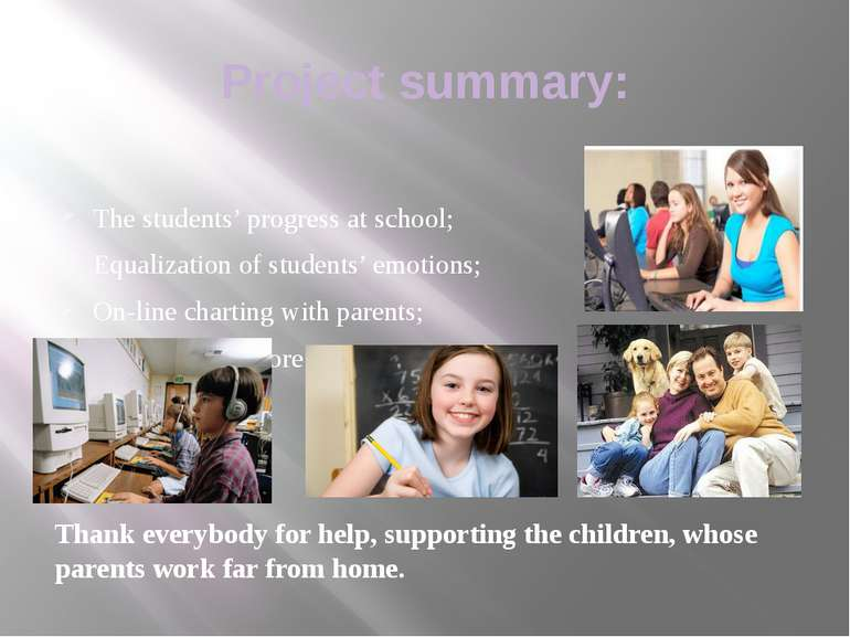 Project summary: The students' progress at school; Equalization of students' ...