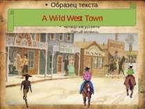 ` A Wild West Town