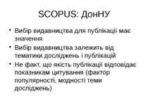 (с) Інформатіо, 2010 SCOPUS: ДонНУ Вибір видавництва для публікації має значе...