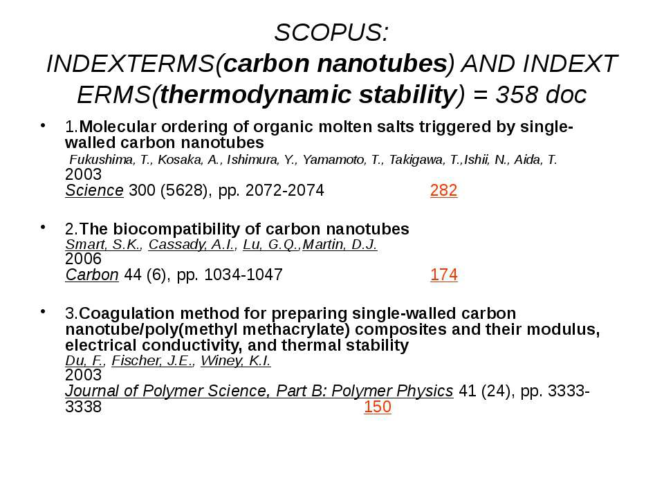 (с) Інформатіо, 2010 SCOPUS: INDEXTERMS(carbon nanotubes) AND INDEXTERMS(ther...