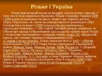 Рільке і Україна Рільке мав великий вплив на модерну поезію різних народів, у...