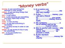 borrow- to use something that belongs to other people; collect - to get and k...
