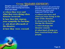 "Group ""HAZARD EXPERTS"": Imagine you are a journalist. You are interviewing su..."