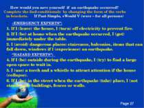 How would you save yourself if an earthquake occurred? Complete the 2nd condi...