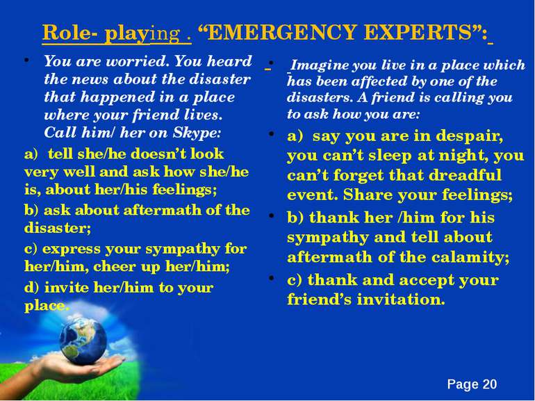 "Role- playing . ""EMERGENCY EXPERTS"": You are worried. You heard the news abou..."