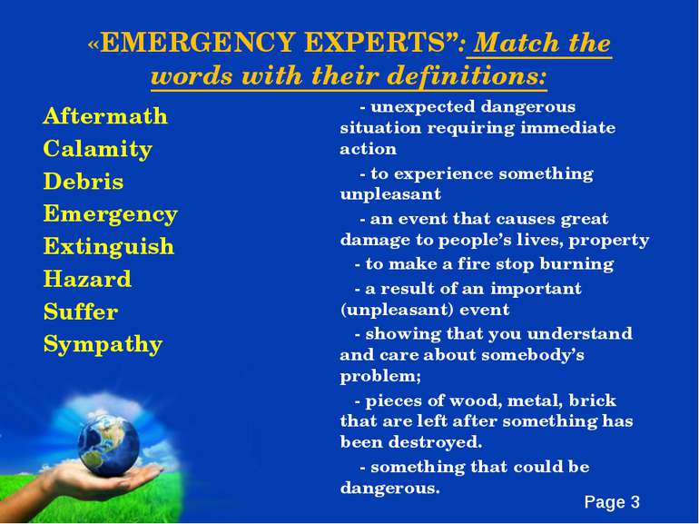 "«EMERGENCY EXPERTS"": Match the words with their definitions: Aftermath Calami..."