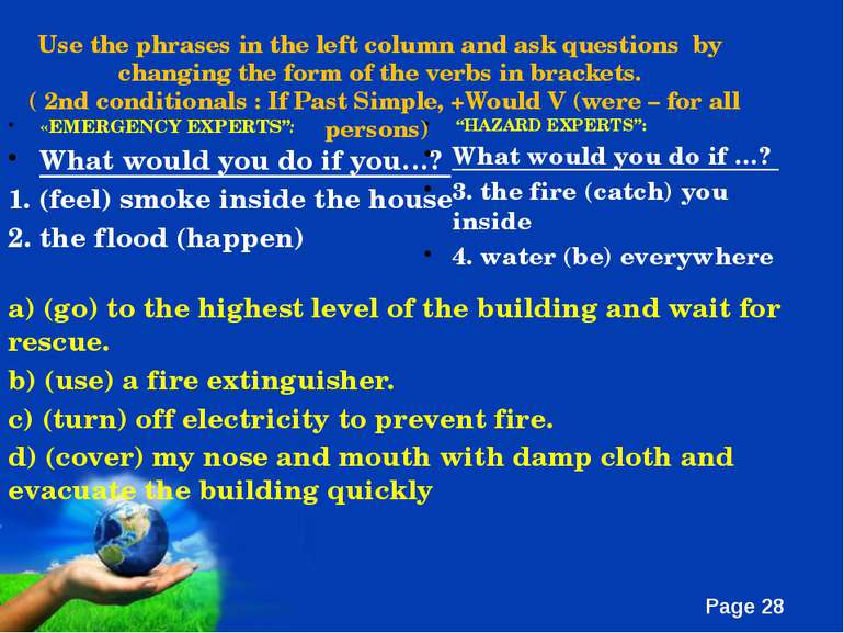 "«EMERGENCY EXPERTS"": What would you do if you…? 1. (feel) smoke inside the ho..."
