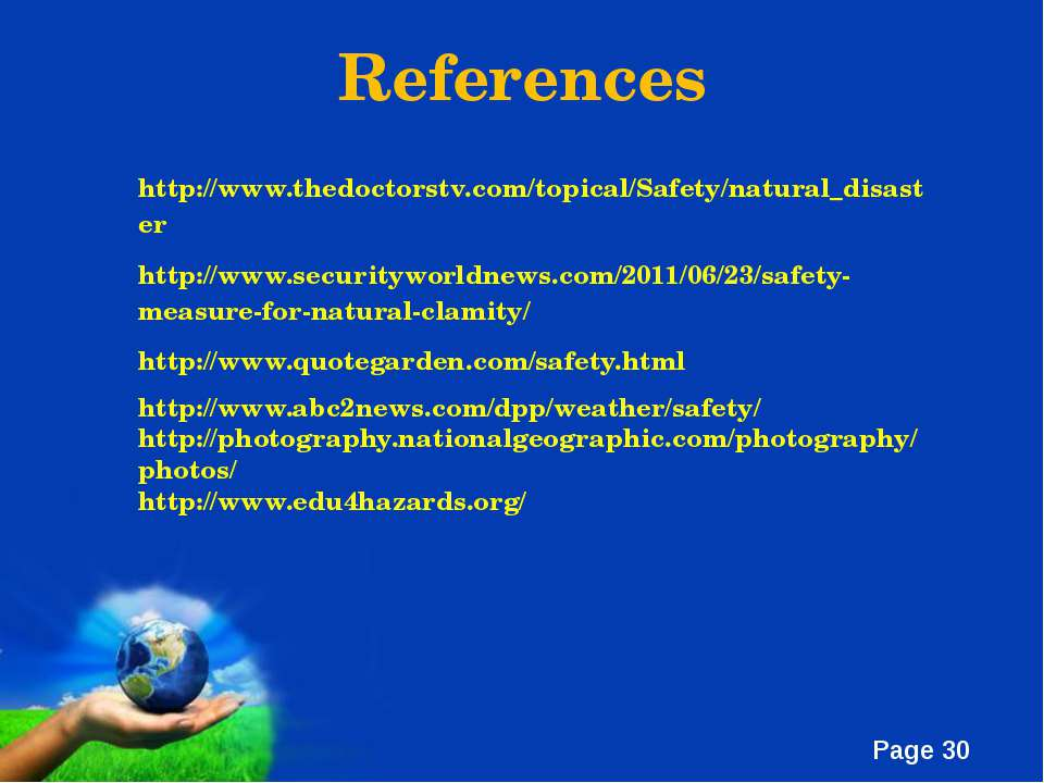 References http://www.thedoctorstv.com/topical/Safety/natural_disaster http:/...