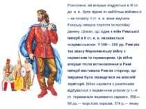 Роксолани, які вперше згадуються в III ст. до н. е., були відомі як найбільш ...