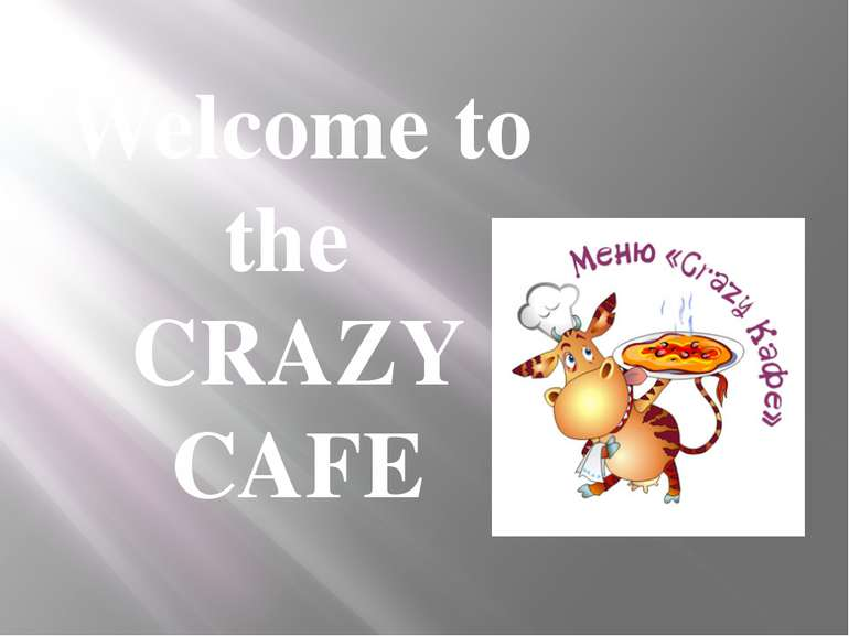 Welcome to the CRAZY CAFE