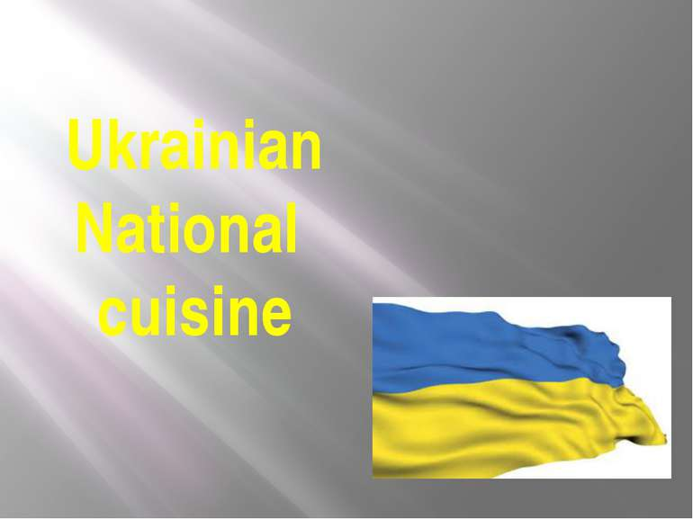 Ukrainian National cuisine