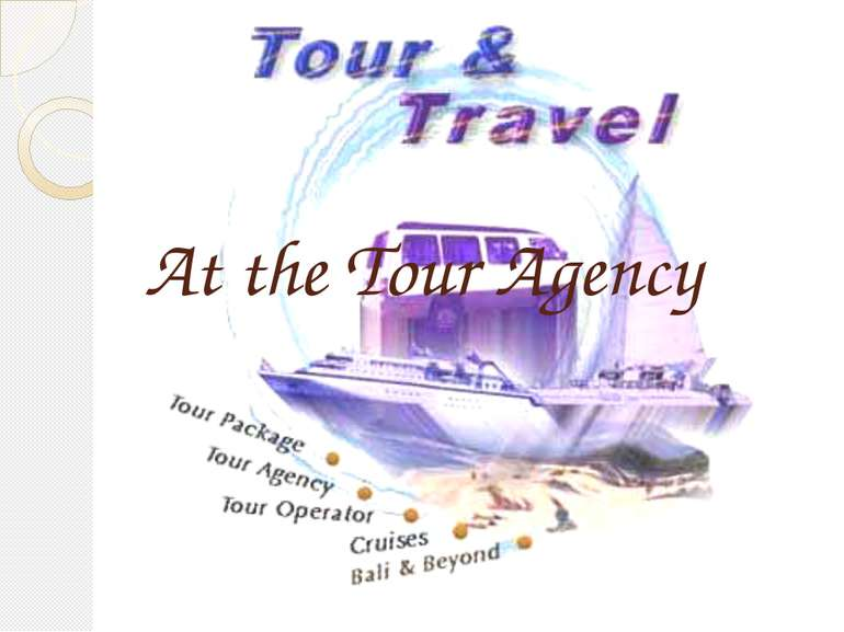 At the Tour Agency