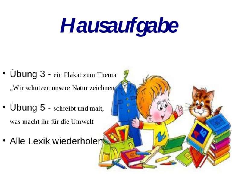 """Übung 3 - ein Plakat zum Thema """"Wir schützen unsere Natur zeichnen Übung 5 - ..."""